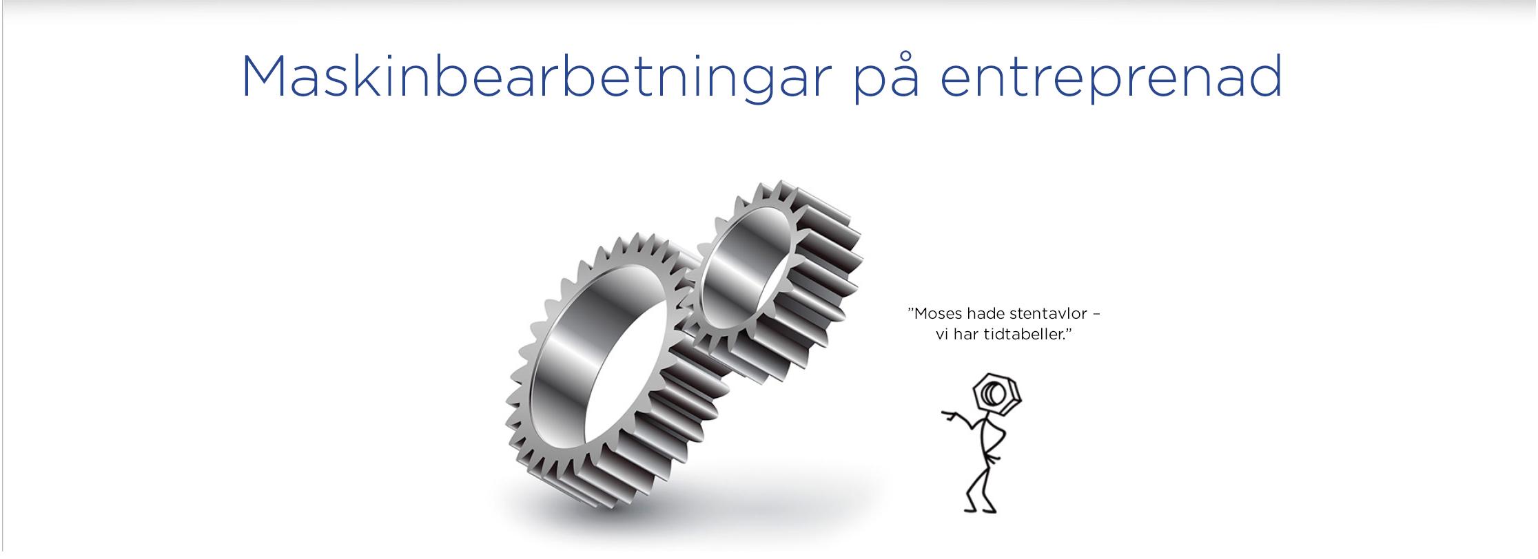 Maskinbearbetningar på entreprenad